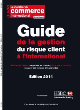Guide de la gestion et du risque client à l'international- 3ème édition (Moci)
