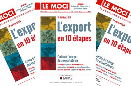 """L'édition 2015 de """"L'export en dix étapes, guide à l'usage des exportateurs""""  (Moci)"""