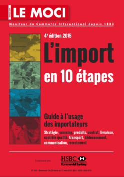 « L'Import en 10 étapes, guide à l'usage des importateurs » – édition 2015 (Moci)