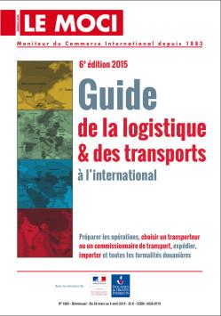 Guide de la logistique & des transports à l'international – édition 2015 (Moci)