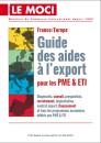 Guide des aides à l'export pour les PME & ETI - édition 2015 (Moci)