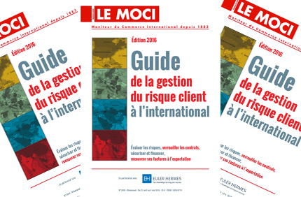 Guide de la gestion du risque client à l'international – Édition 2016 (Moci)