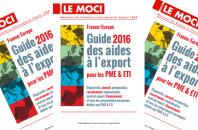 Guide des aides à l'export pour les PME & ETI France/Europe – Édition 2016 (Moci)