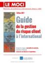 Guide de la gestion du risque client à l'international - Édition 2017