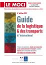 Guide de la logistique & des transports à l'international - 8ème édition, 2017
