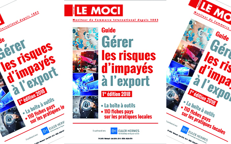 Guide Gérer les risques d'impayés à l'export – 1ère édition 2018 (Le Moci)
