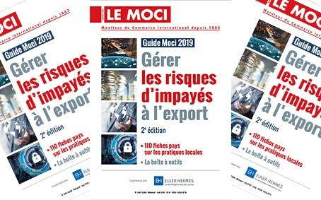 Guide 2019 Gérer les risques d'impayés à l'export, 2ème édition (Le Moci)